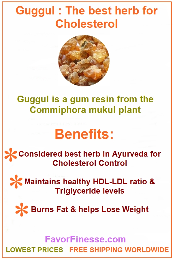 Guggul herb benefits for cholesterol