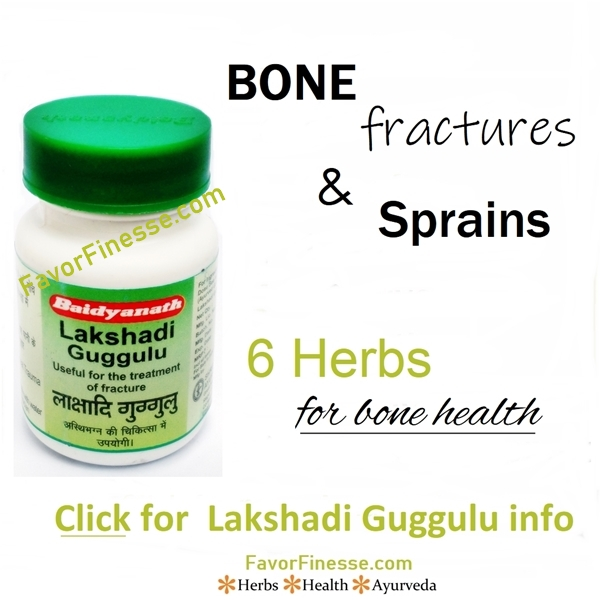Lakshadi Guggulu for bone fractures sprains
